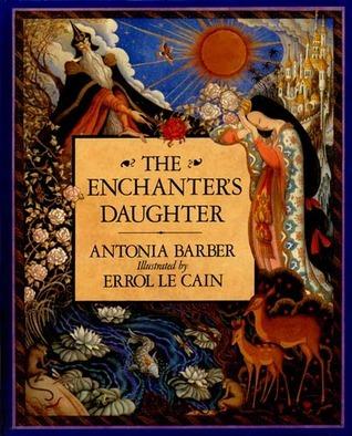The Enchanters Daughter  by  Antonia Barbar