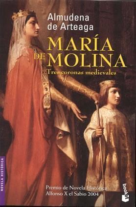María de Molina  by  Almudena de Arteaga