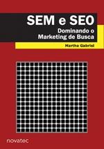SEM e SEO: Dominando o Marketing de Busca  by  Martha Gabriel