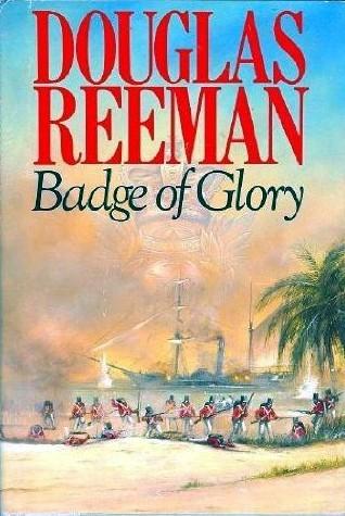 Badge of Glory (Blackwood Family, #1)  by  Douglas Reeman