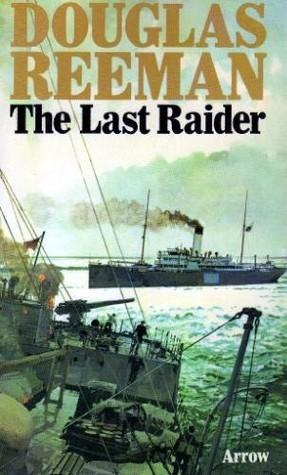 The Last Raider Douglas Reeman
