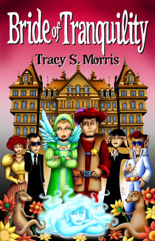 Bride of Tranquility  by  Tracy S. Morris