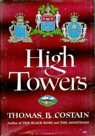 High Towers  by  Thomas B. Costain