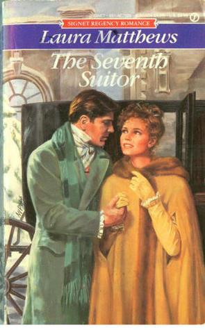 The Seventh Suitor Laura Matthews