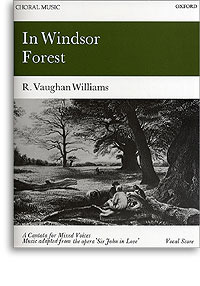 In Windsor Forest: Satb Vocal Score Ralph Vaughan Williams