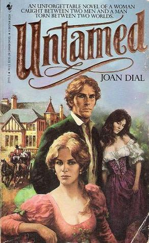 Untamed  by  Joan Dial