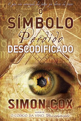 O Símbolo Perdido Descodificado Simon Cox