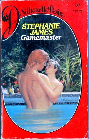 Gamemaster (Silhouette Desire, #67) Stephanie James
