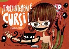Indecentemente Cursi  by  Caro Chinaski