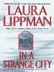 In a Strange City (Tess Monaghan #6)  by  Laura Lippman