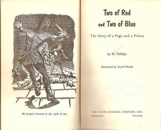 Two of Red and Two of Blue: The Story of a Page and a Prince Marjorie Phillips