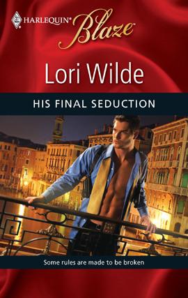 His Final Seduction Lori Wilde
