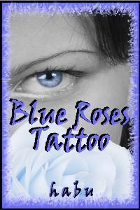 Blue Roses Tattoo Habu