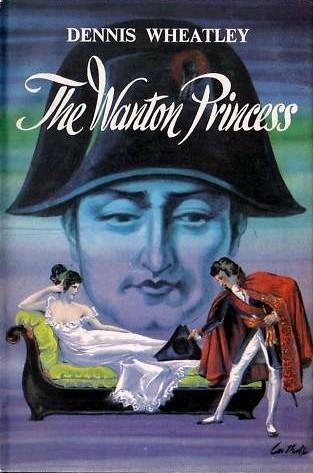 The Wanton Princess (Roger Brook, #8) Dennis Wheatley