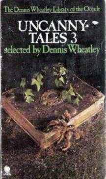 Uncanny Tales 3  by  Dennis Wheatley