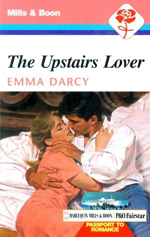The Upstairs Lover  by  Emma Darcy