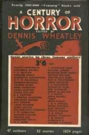 A Century of Horror  by  Dennis Wheatley