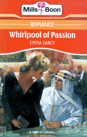 Whirlpool Of Passion  by  Emma Darcy