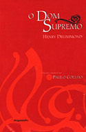 O Dom Supremo  by  Henry Drummond