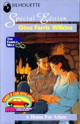 A Home For Adam  (The Family Way) (Silhouette Special Edition, No 968A) Gina Ferris Wilkins