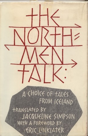 The Northmen Talk: A Choice of Tales From Iceland  by  Jacqueline Simpson