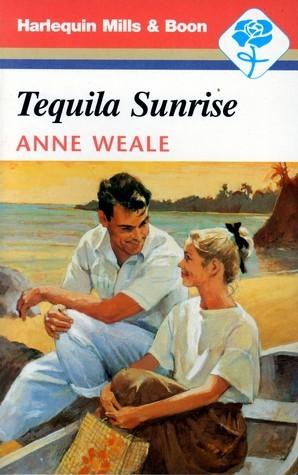 Tequila Sunrise Anne Weale