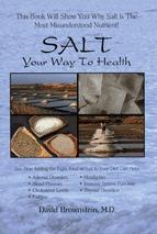 Salt: Your Way to Health  by  David Brownstein