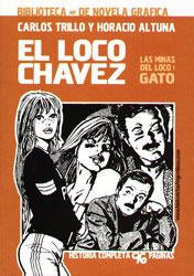 El Loco Chávez: Gato (Las minas del loco, #1)  by  Carlos Trillo