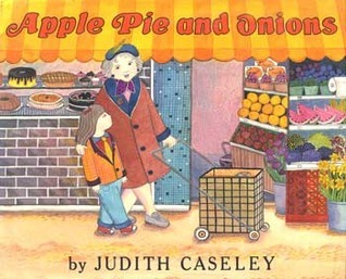 Apple Pie and Onions  by  Judith Caseley