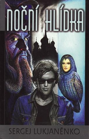 Noční hlídka (Hlídka, #1) Sergei Lukyanenko