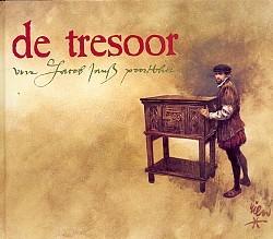 De Tresoor Van Jacob Jansz Poortvliet Rien Poortvliet