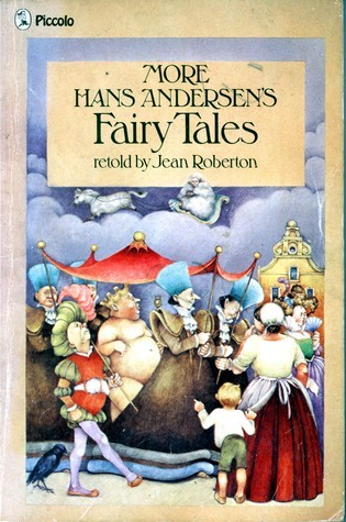 More Hans Andersens Fairy Tales (Piccolo Books)  by  Hans Christian Andersen