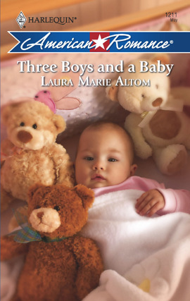 Three Boys and a Baby  by  Laura Marie Altom