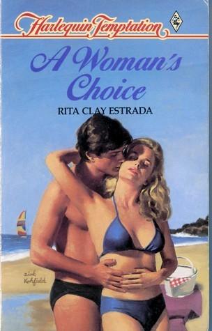 A Womans Choice (Harlequin Temptation, No 67) Rita Clay Estrada
