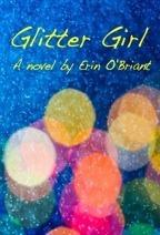 Glitter Girl  by  Erin Quinn OBriant