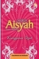 Aishah Keanggunan sejati Sulaiman an-Nadawi