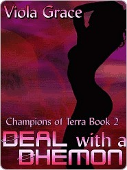 Deal with a Dhemon (Champions of Terra, #2) Viola Grace