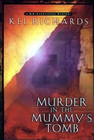 Murder in the Mummys Tomb Kel Richards
