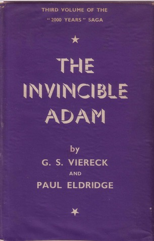 The Invincible Adam (2000 Years, #3)  by  George Sylvester Viereck