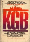 KGB: The Secret Work of Soviet Secret Agents  by  John Daniel Barron