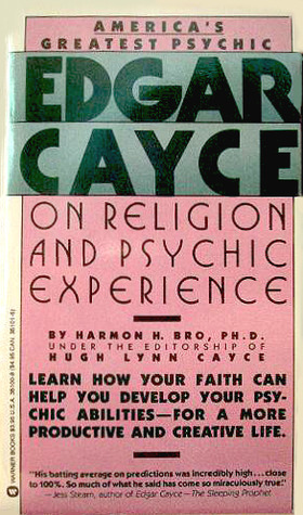 Edgar Cayce on Religion and Psychic Experience  by  Harmon Hartzell Bro