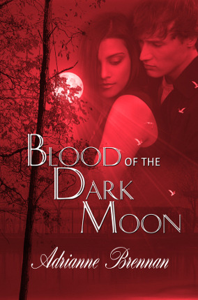 Blood of the Dark Moon  by  Adrianne Brennan