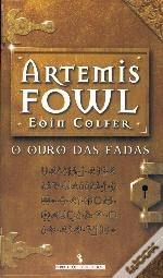 O Ouro das Fadas (Artemis Fowl #1)  by  Eoin Colfer