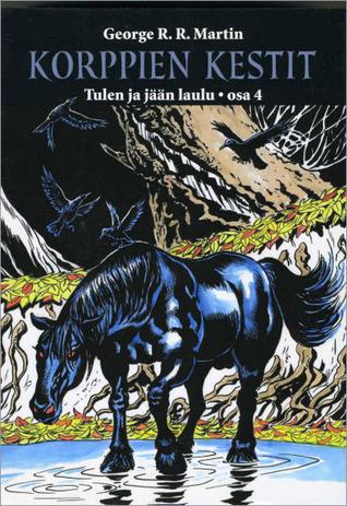 Korppien kestit (Tulen ja Jään Laulu, #4)  by  George R.R. Martin