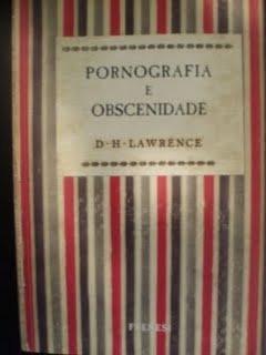Pronografia e Obscenidade D.H. Lawrence