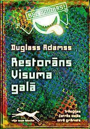 Restorāns Visuma galā (Triloģija četrās daļās, #2)  by  Douglas Adams