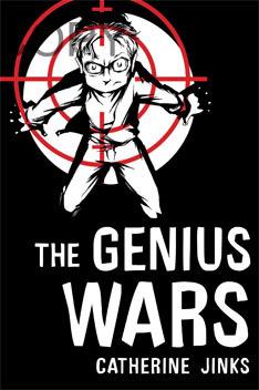 The Genius Wars (Genius, #3)  by  Catherine Jinks