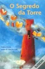 O Segredo da Torre (Círculo de Magia, #2) Debra Doyle