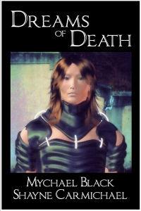 Dreams of Death  by  Mychael Black