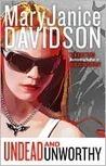 Undead and Unworthy (Undead, #7) MaryJanice Davidson